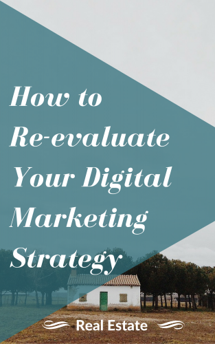 How to Re-evaluate Your Digital Marketing Strategy
